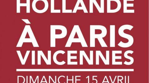Rejoignez François Hollande à Paris Vincennes, dimanche 15 avril !