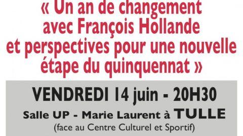 Réunion publique sur le thème « Un an de changement avec François Hollande et  perspectives pour une nouvelle étape du quinquennat ».