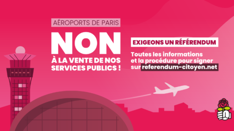 Non à la privatisation d'Aéroports de Paris !